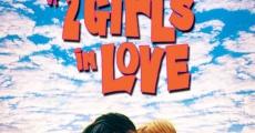 Filme completo 2 Garotas in Love