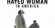 The Most Hated Woman in America film complet