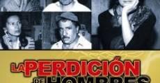Filme completo A Perdição dos Homens
