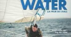 La peur de l'eau (2011) stream