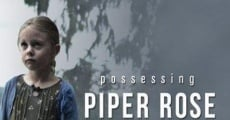 Filme completo Possessing Piper Rose