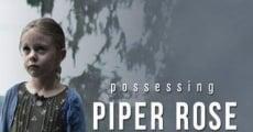Filme completo Possessing Piper Rose