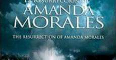 Película La resurrección de Amanda Morales