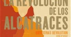 Película La revolución de los alcatraces