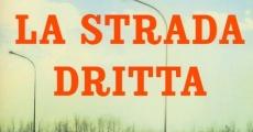 La Strada Dritta streaming