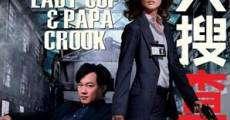 Ver película Lady Cop and Papa Crook