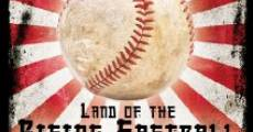 Land of the Rising Fastball (2010) stream