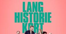 Filme completo Lang Historie Kort