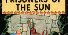 The Adventures of Tintin: Prisoners of the Sun streaming