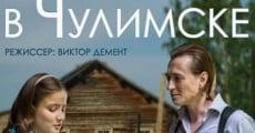 Película Last Summer in Chulimsk