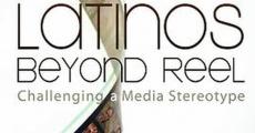Película Latinos Beyond Reel