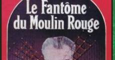 Il fantasma del Moulin Rouge