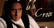Película Le Marquis de la Croix