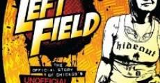 Película Left Field