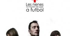 Película Les nenes no haurien de jugar al futbol