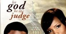 Filme completo Let God Be the Judge