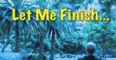 Película Let Me Finish