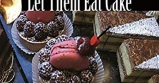 Filme completo Let Them Eat Cake