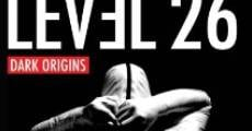 Level 26: Dark Origins streaming
