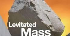 Levitated Mass (2013) stream