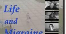Película Life and Migraine