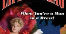 Life's a Drag (When You're a Man in a Dress) (2009)