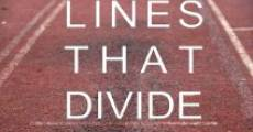 Lines that Divide streaming