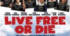 Filme completo Live Free Or Die