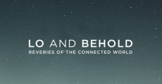 Lo and Behold: Reveries of the Connected World (2016) stream
