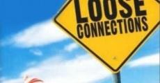 Película Loose Connections
