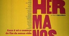 Filme completo Los Hermanos - Esse É Só o Começo do Fim da Nossa Vida