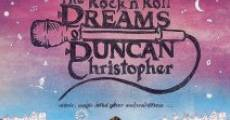 Filme completo The Rock 'n' Roll Dreams of Duncan Christopher