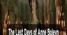 The Last Days of Anne Boleyn (2013) stream