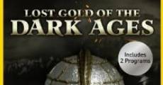Película Lost Gold of the Dark Ages