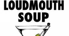 Loudmouth Soup (2005) stream