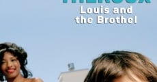 Filme completo Louis and the Brothel
