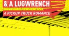 Película Love and a Lug Wrench