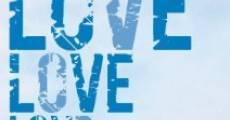 Love Love Love (2013) stream
