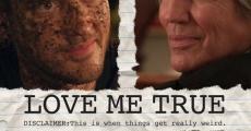 Película Love Me True