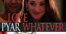 Love Pyar Whatever streaming
