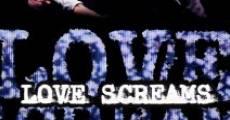 Love Screams (2013) stream