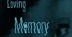 Loving Memory (2013) stream