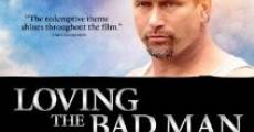 Loving the Bad Man (2010)