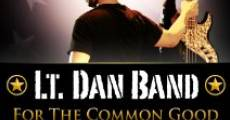 Lt. Dan Band: For the Common Good (2011)