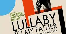 Filme completo Lullaby to My Father