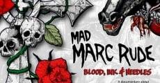 Película Mad Marc Rude: Blood, Ink & Needles
