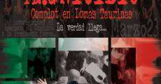 Magnicidio. Complot en Lomas Taurinas