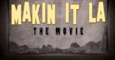 Makin It LA the Movie (2014)