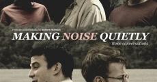 Ver película Hacer ruido en silencio