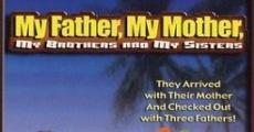 Mon père, ma mère, mes frères et mes soeurs